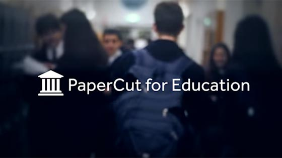 PaperCut in Schools and Higher Education
