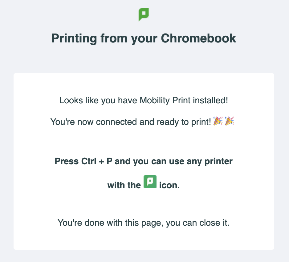 Screenshot showing the successful installation of the Mobility Print app for Chromebooks.