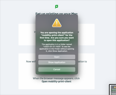 Screenshot of macOS asking if you're sure you want to open the Mobility Print application on macOS
