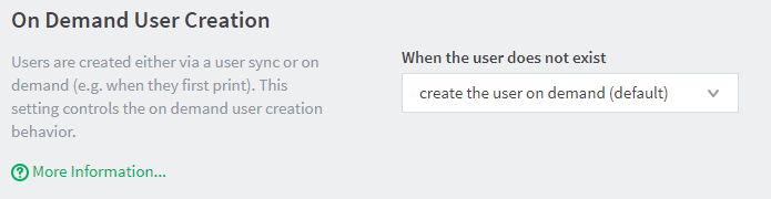 Make sure the 'create user on demand' option is selected for handling users that do not exist.