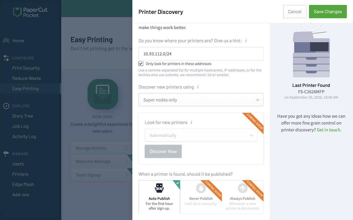 Screenshot showing the options for customizing your printer discovery - everything from where to find your printers, to what to do with them once they're discovered.