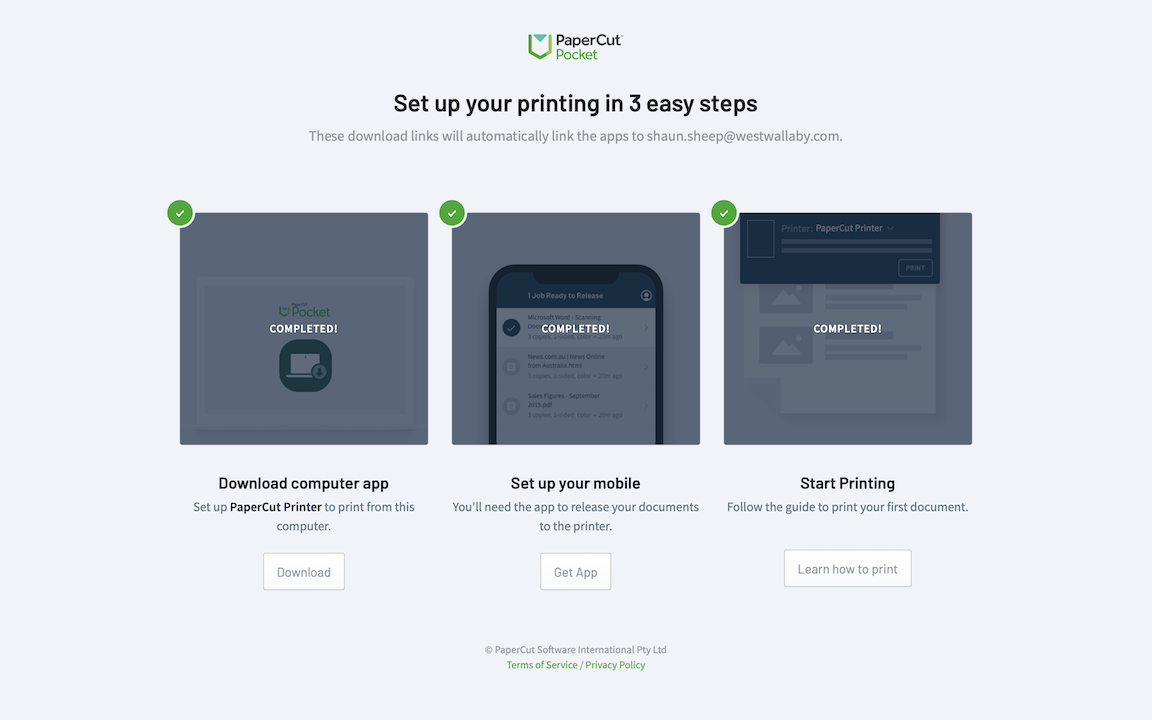 The welcome email leads you to a custom page with the 3 setup steps - downloading the computer app, installing the mobile app and sending your first print job.